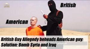 """""""Kriget mot terrorismen"""" är ett enda stort och löjligt skämt. De falska halshuggningarna orkestrerades för att få en ursäkt att angripa Syrien som varit USA:s nästa mål i flera år. Även om det vore så att dessa halshuggningar vore äkta så motiverar det inte att USA ska bomba Syrien och Irak. Det är fullkomligt absurt att bomba två länder som vedergällning för ett par halshuggningar. Det saknar alla rimliga proportioner. Och om USA verkligen bryr sig så mycket om ett par halshuggningar, varför bombar de då inte Saudiarabien där folk halshuggs och lemlästas på löpande band? Därför att de skiter fullständigt i det! Som sagt, det var bara en ursäkt för att angripa Syrien - att tro något annat är minst sagt korkat!"""